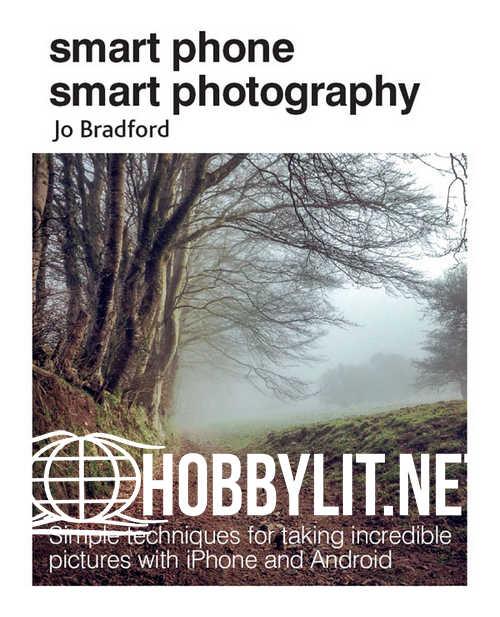 Smart Phone Smart Photography (EPUB)