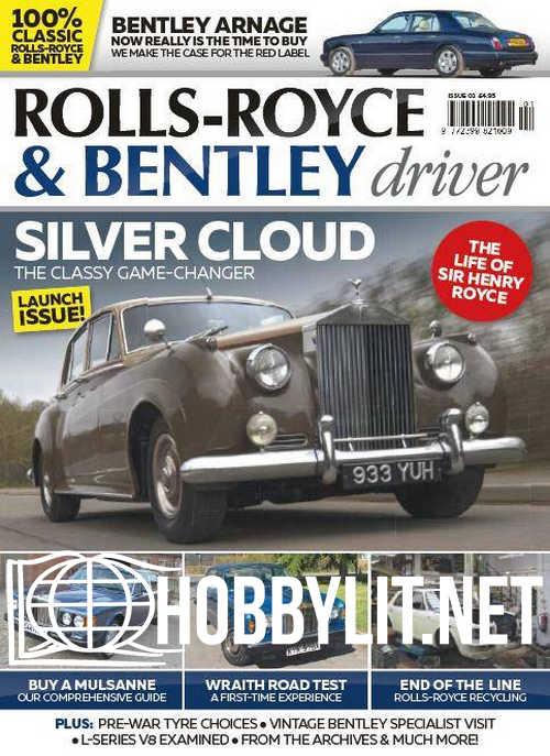 Rolls-Royce & Bentley Driver Issue 01