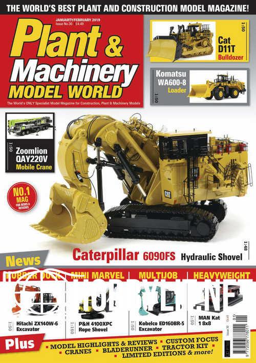 Plant & Machinery Model World - January/February 2019