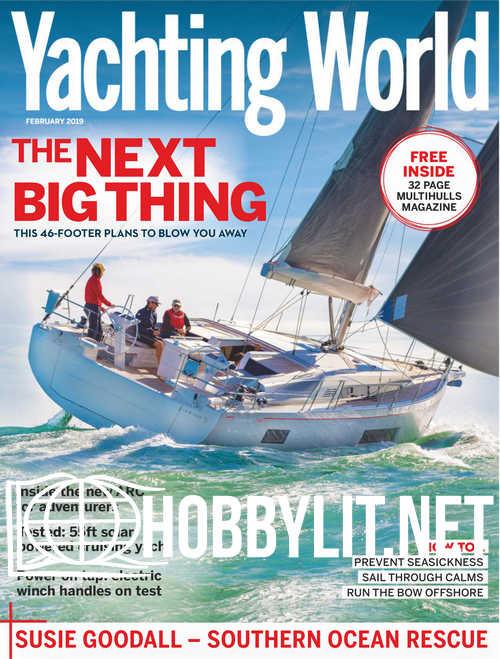 Yachting World - February 2019