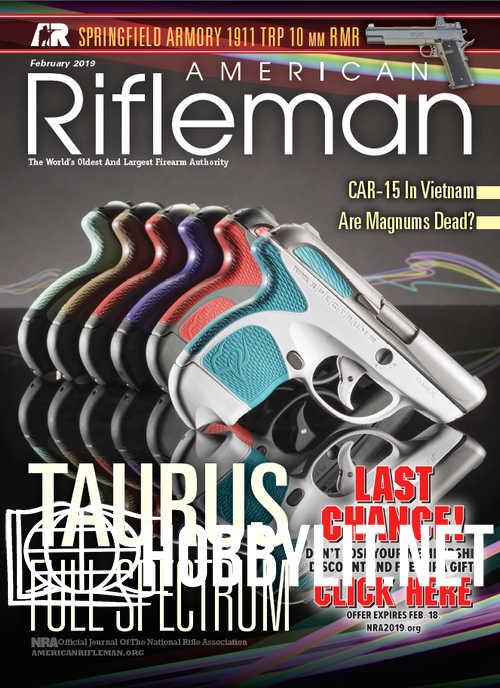 American Rifleman - February 2019