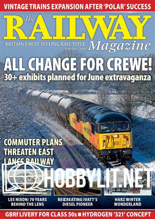 The Railway Magazine - February 2019