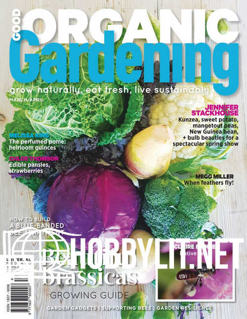 Good Organic Gardening - March/April 2019