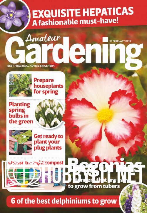 Amateur Gardening - 23 February 2019