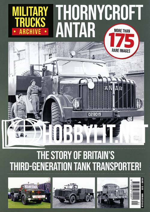 Military Trucks Archive Volume 1 - Thornycroft ANTAR