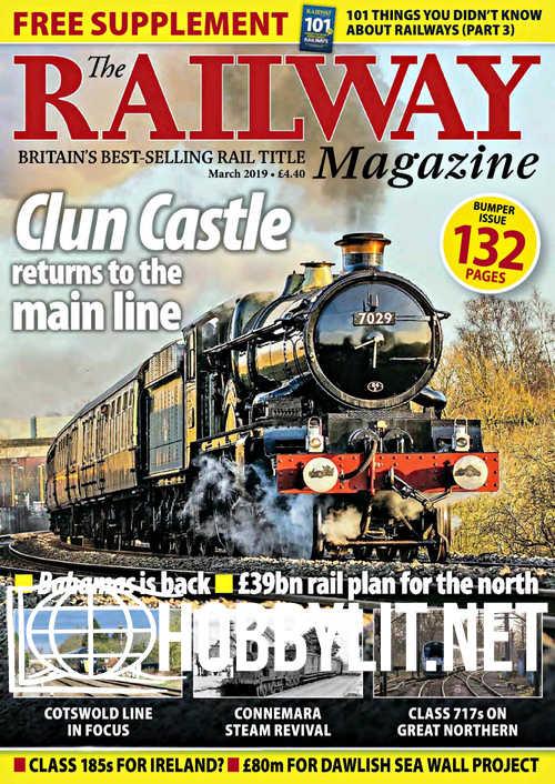 The Railway Magazine - March 2019