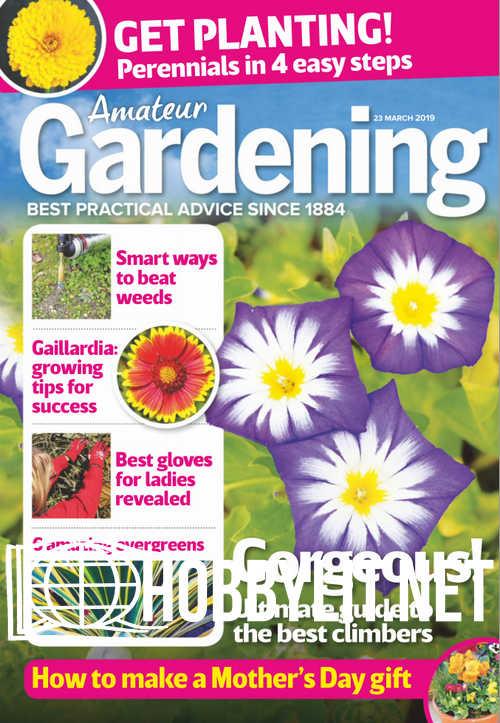 Amateur Gardening - 23 March 2019