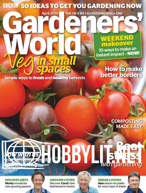 Gardeners' World - April 2019