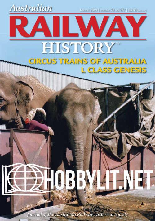 Australian Railway History - March 2019