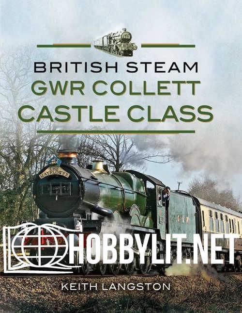 British Steam - GWR Collett Castle Class (ePub)