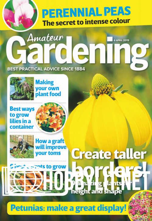 Amateur Gardening - 6 April 2019