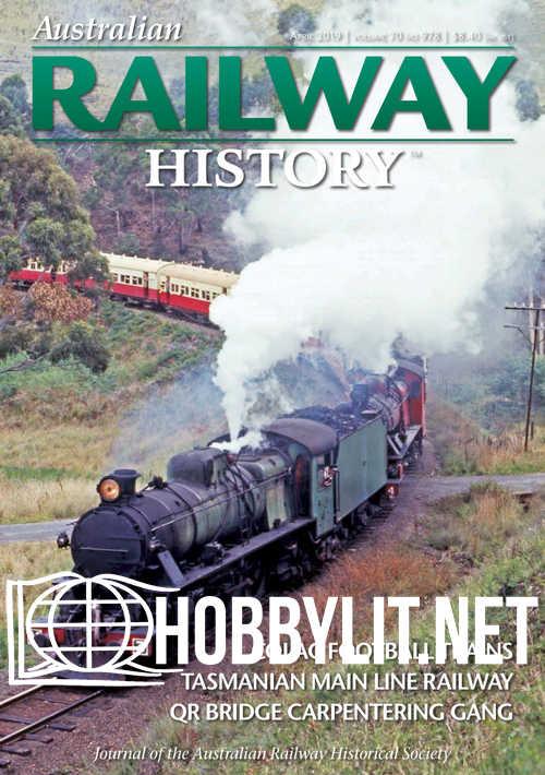 Australian Railway History - April 2019