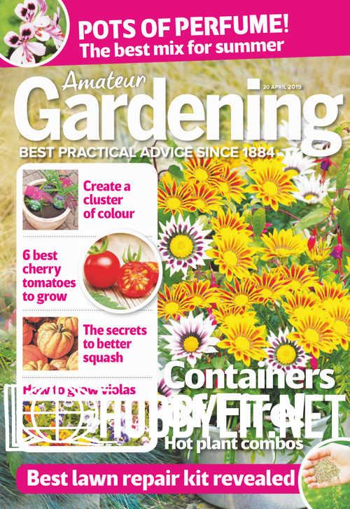 Amateur Gardening - 30 April 2019