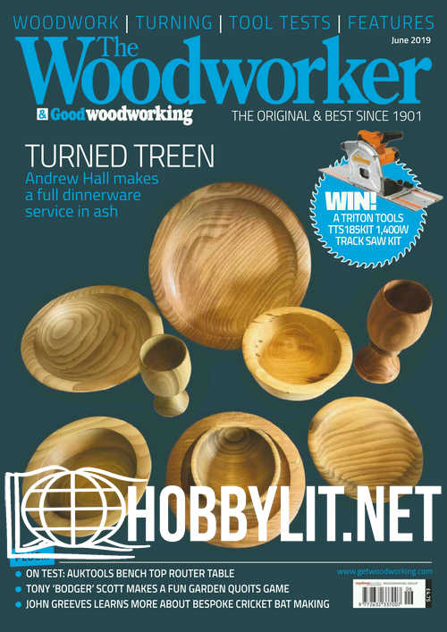 The Woodworker - June 2019