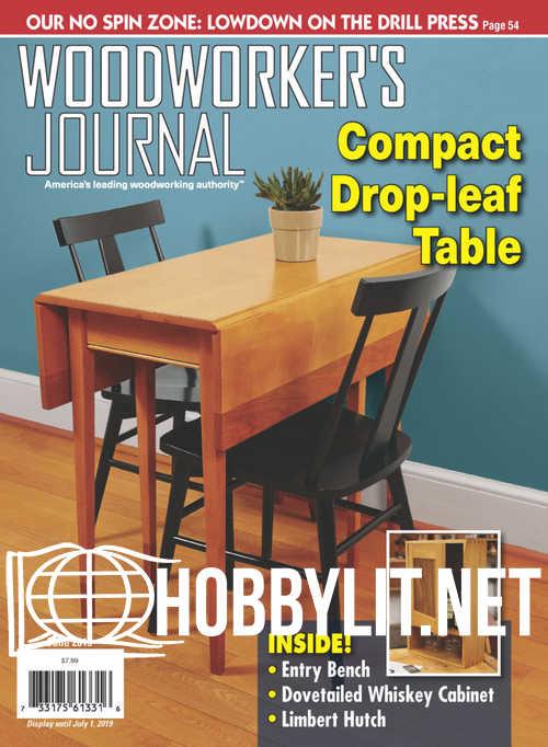 Woodworker's Journal - June 2019