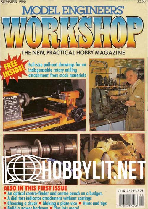 Model Engineers Workshop Issue 1 - Summer 1990