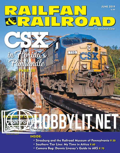 Railfan & Railroad - June 2019