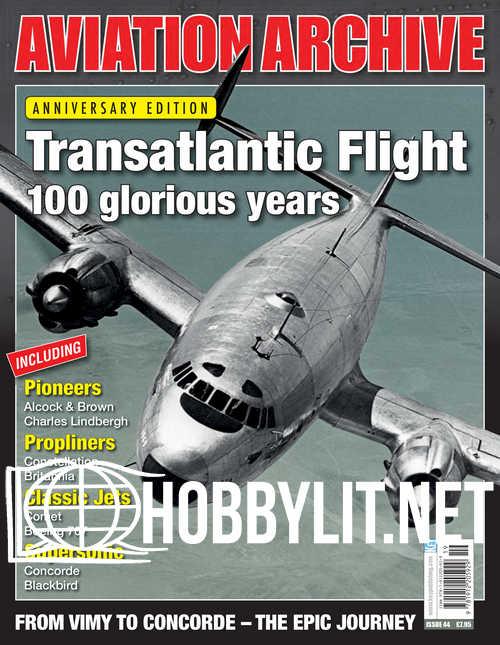 Aeroplane Collector's Archive - Transatlantic Flight 100 glorious years