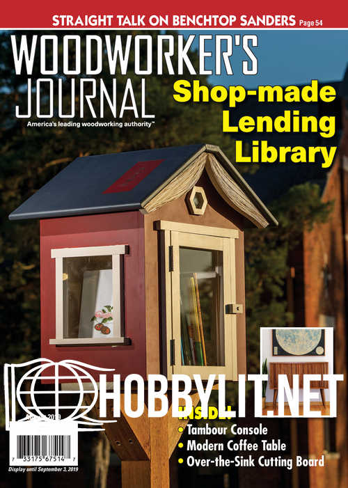 Woodworker's Journal - August 2019