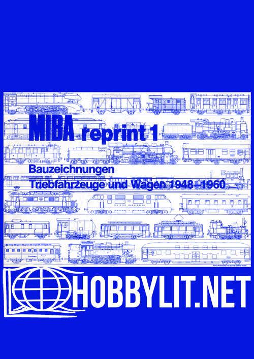 MIBA Reprint 1 - Bauzeichnungen Triebwagen und Wagen 1948-1960