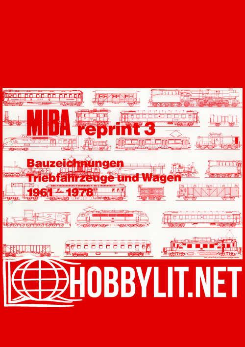 MIBA Reprint 3 Bauzeichnungen Betriebsanlagen und Gebaude 1948-1969
