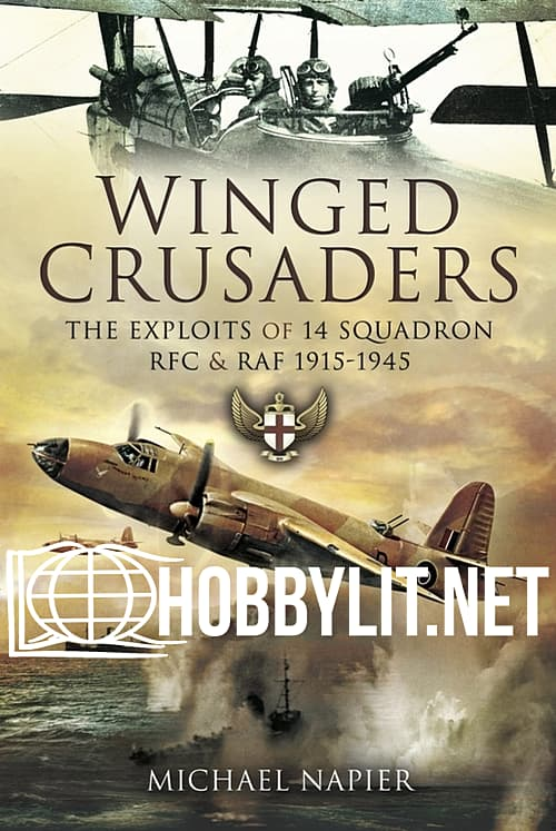 Winged Crusaders. The Exploits of 14 Squadron RFC & RAF 1915-45 (ePub)