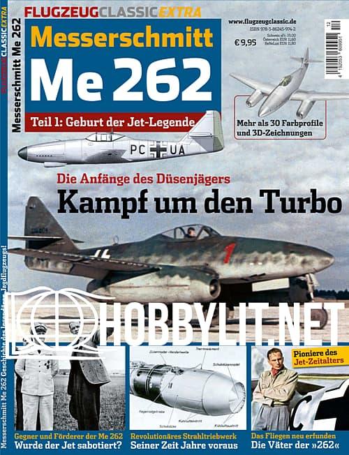 Flugzeug Classic Extra – Messerschmitt Me262  Teil 1: Geburt der Jet-Legende
