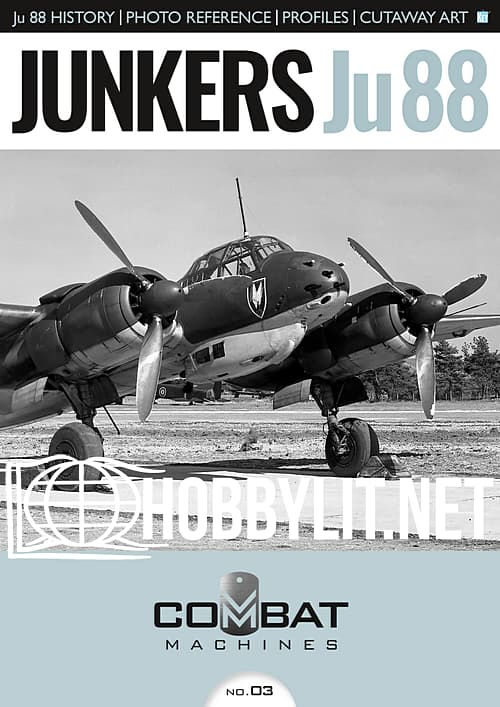Combat Machines Issue 03 : Junkers Ju 88