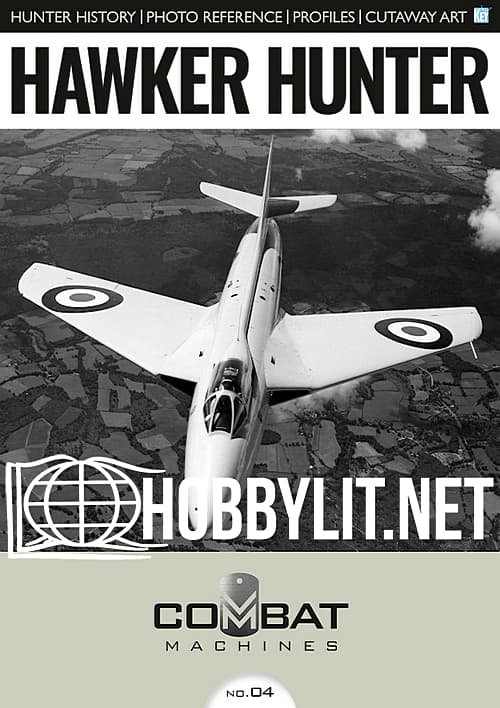 Combat Machines Issue 04 - Hawker Hunter