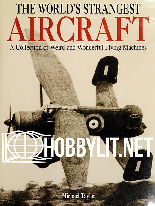 The World's Strangest Aircraft