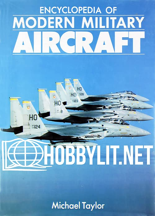 Encyclopedia of Modern Military Aircraft