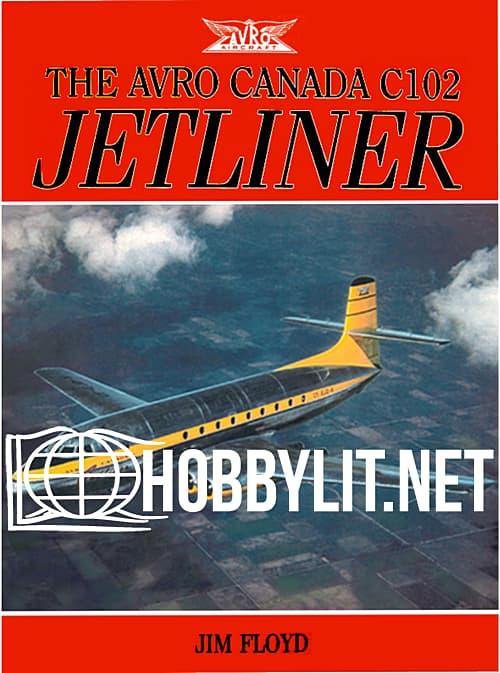 The Avro Canada C102 JETLINER