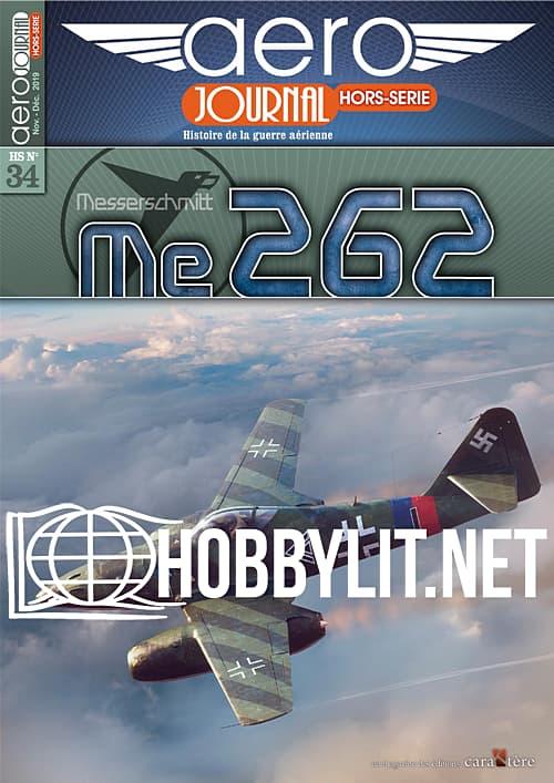 Aérojournal Hors-Serie 34 - Messerschmitt Me 262