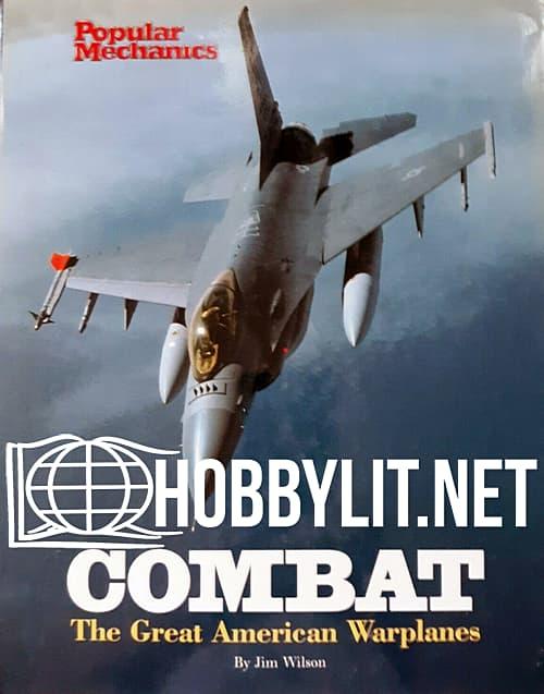 Combat.The Great American Warplanes