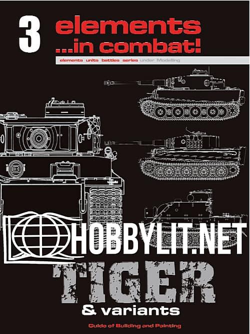 Elements ...in Combat 3 - Tiger & Variants Volume 1