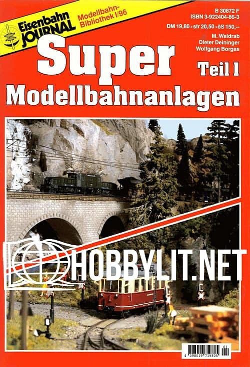 Eisenbahn Journal. Super Modellbahnanlagen Teil 1