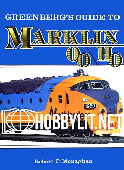 Greenberg's Guide to Marklin 00\H0