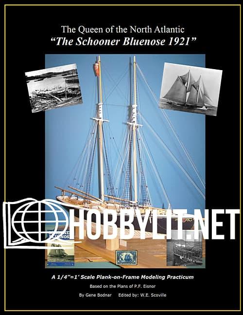 """The Queen of the North Atlantic: """"The Schooner Bluenose 1921"""""""