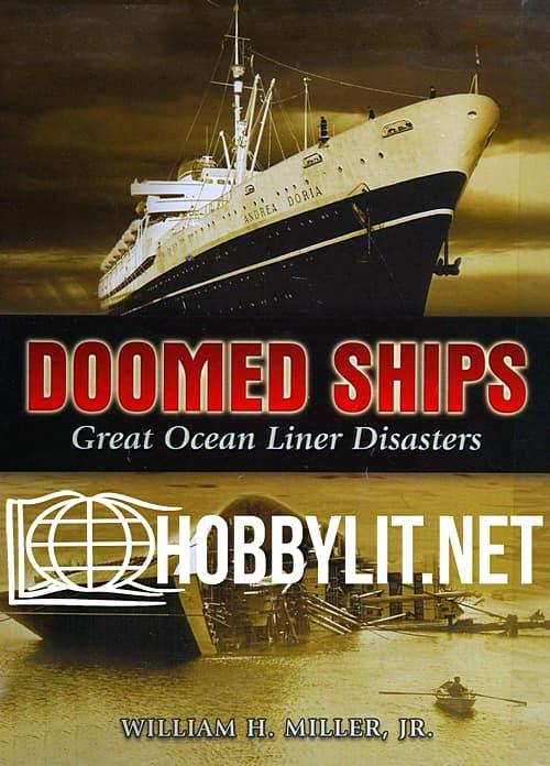 Doomed Ships.Great Ocean Liner Disasters