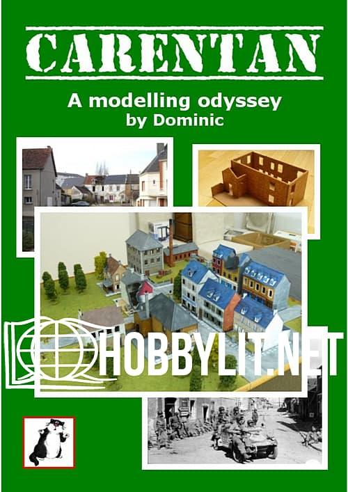 Carentan: A Modelling Odyssey