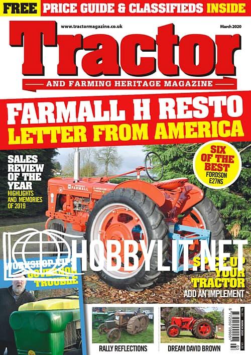 Tractor & Farming Heritage Magazine - March 2020