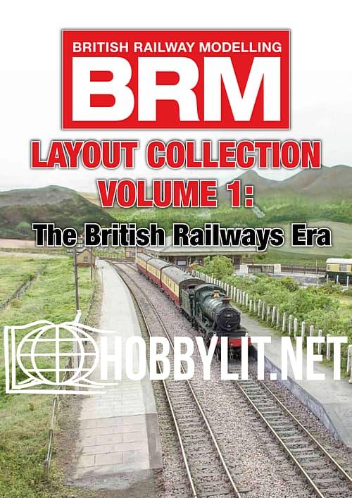Layout Collection Volume One: The British Railways Era