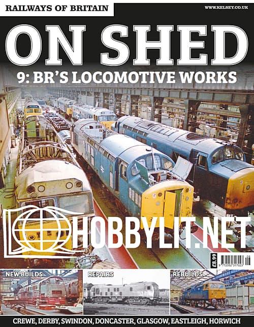 On Shed 9: BR's Locomotive Works