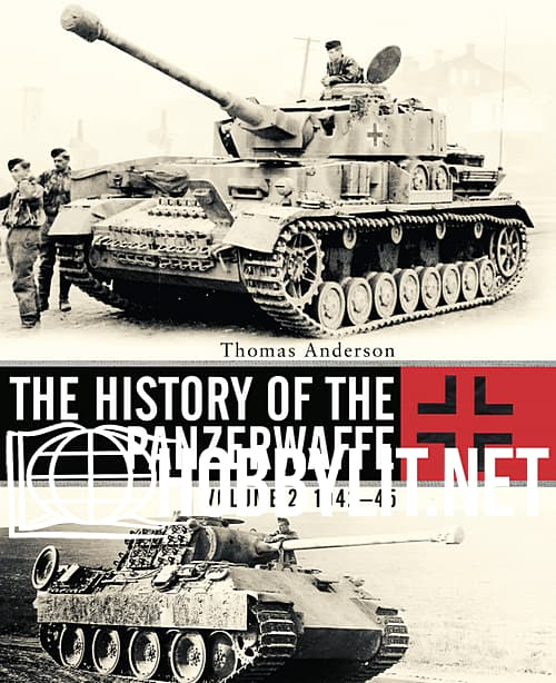 The History of the Panzerwaffe Volume 2: 1942-45