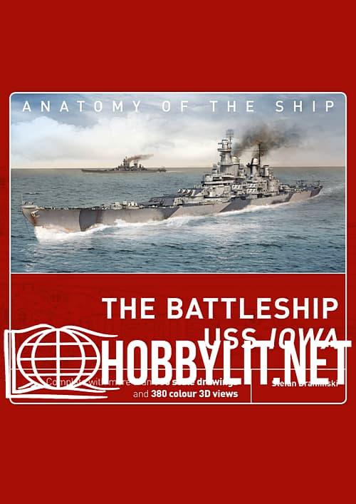 Anatomy of the Ship - The Battleship USS Iowa