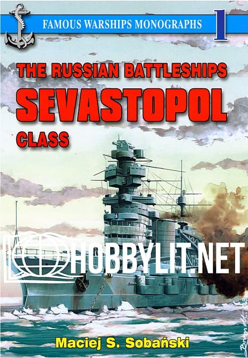 The Russian Battleships SEVASTOPOL Class