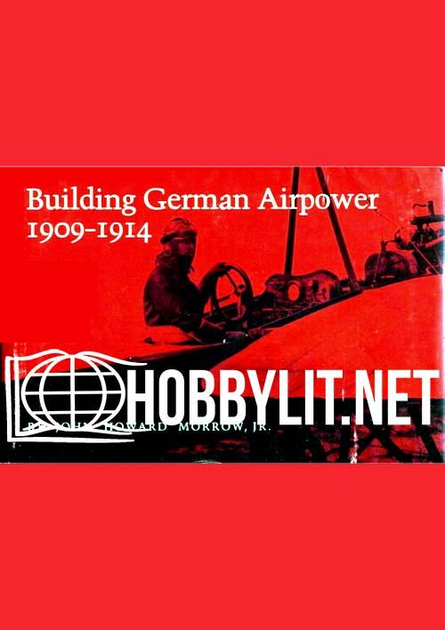 Building German Airpower 1909-1914