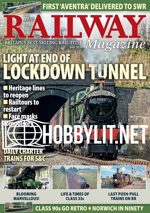 The Railway Magazine - July 2020