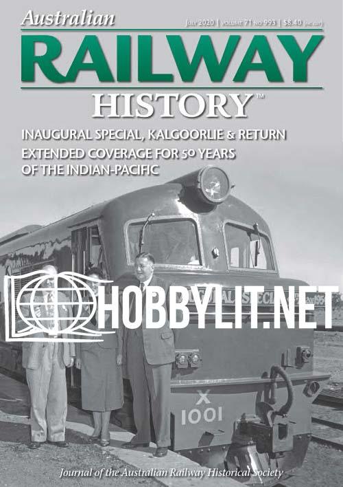 Australian Railway History - July 2020