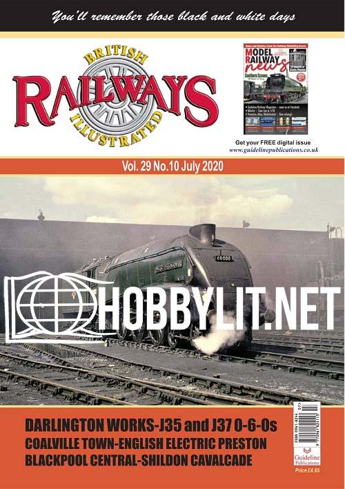 British Railways Illustrated - July 2020